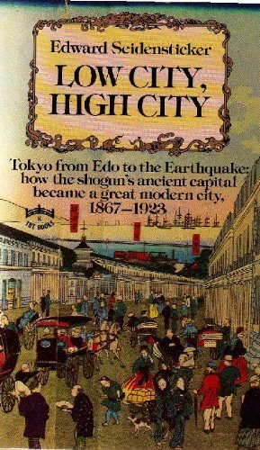 9784805304945: Low city, high city: Tokyo from Edo to the earthquake