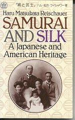 Samurai and Silk: Reischauer, Haru