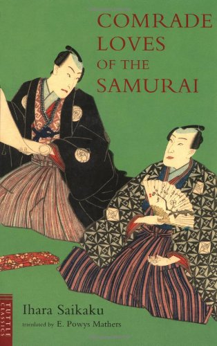 9784805307717: Comrade Loves of the Samurai (Tuttle Classics)