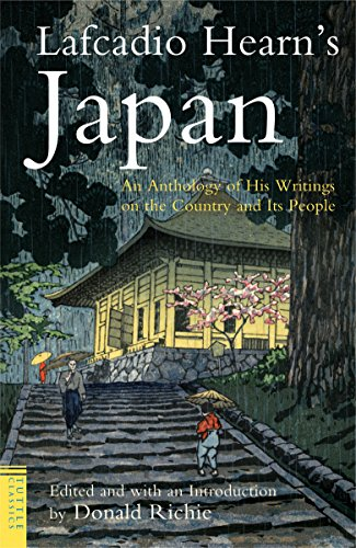 Lafcadio Hearn's Japan: An Anthology of His: Hearn, Lafcadio