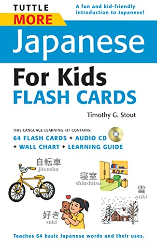 9784805309056: Tuttle More Japanese for Kids Flash Cards Kit: [Includes 64 Flash Cards, Audio CD, Wall Chart & Learning Guide] (Tuttle Flash Cards)