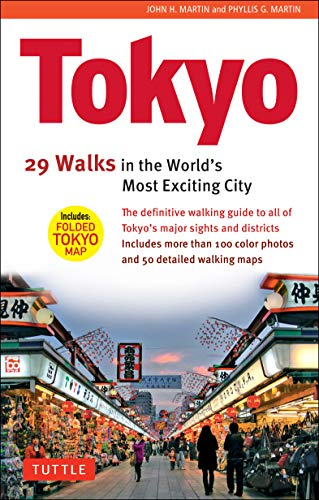 Tokyo: 29 Walks in the World's Most Exciting City: John H. Martin