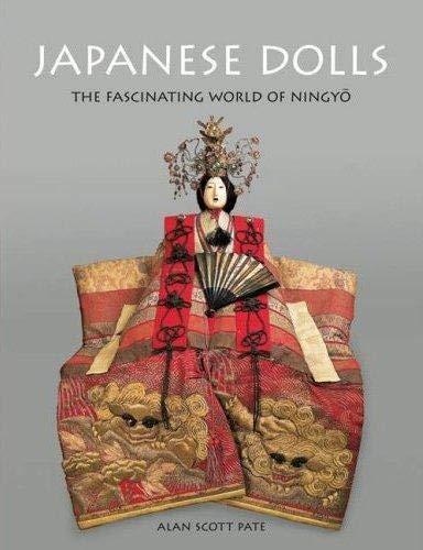 9784805309223: Japanese Dolls: The Fascinating World of Ningyo