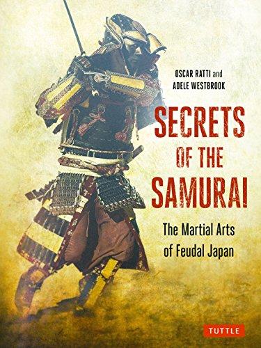 9784805309605: Secrets of the Samurai: The Martial Arts of Feudal Japan