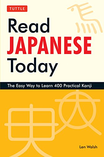 Read Japanese Today: The Easy Way to: Len Walsh