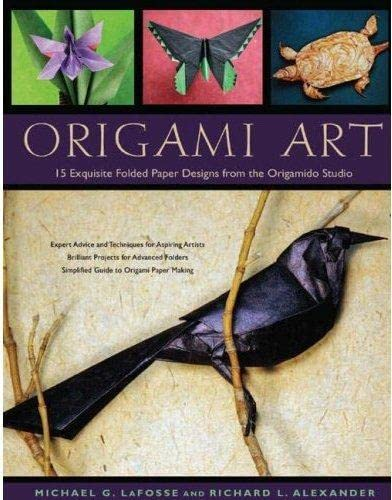 9784805309988: Origami Art: 15 Exquisite Folded Paper Designs from the Origamido Studio: Intermediate and Advanced Projects: Origami Book with 15 Projects