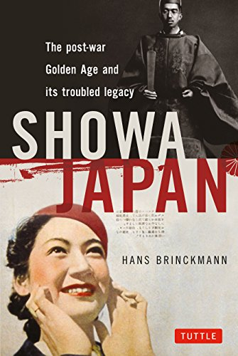 9784805310021: Showa Japan: The Post-War Golden Age and Its Troubled Legacy
