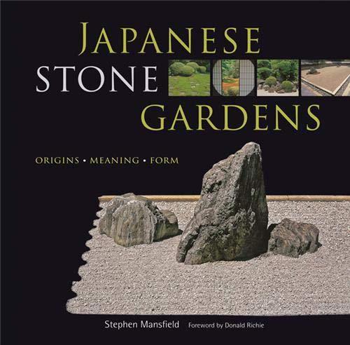 Japanese Stone Gardens: Mansfield, Stephen