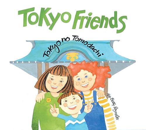 9784805310755: Tokyo Friends: Tokyo No Tomodachi