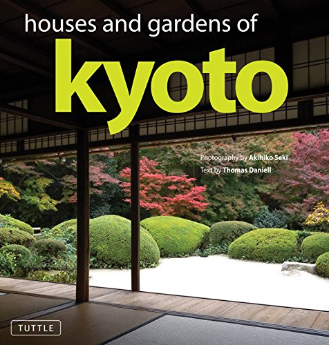 Houses and Gardens of Kyoto: Thomas Daniell