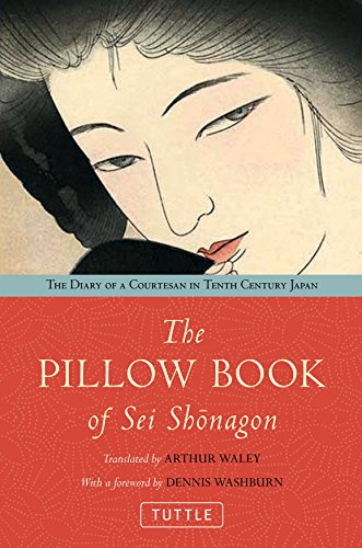 9784805311080: The Pillow Book of Sei Shonagon: The Diary of a Courtesan in Tenth Century Japan