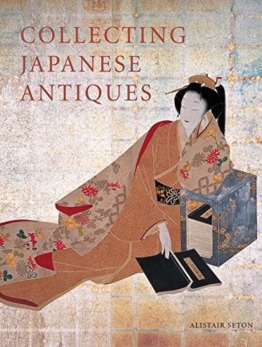 9784805311226: Collecting Japanese Antiques