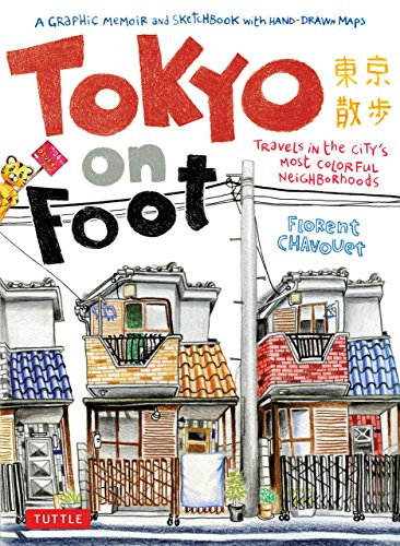 9784805311370: Tokyo on Foot: Travels in the City's Most Colorful Neighborhoods
