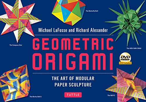 9784805311509: Geometric Origami Kit: The Art of Modular Paper Sculpture: This Kit Contains an Origami Book with 48 Modular Origami Papers and an Instructional DVD