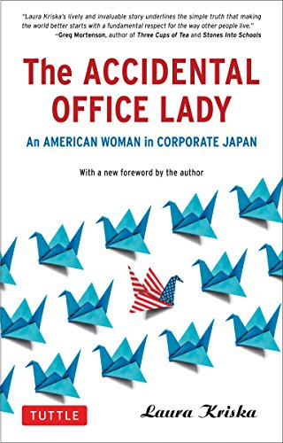 9784805311561: The Accidental Office Lady: An American Woman in Corporate Japan