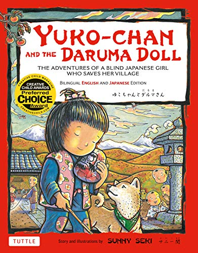 Yuko-chan and the Daruma Doll: The Adventures of a Blind Japanese Girl Who Saves Her Village [...