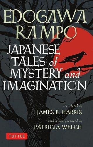 Japanese Tales of Mystery and Imagination: Rampo, Edogawa