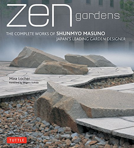 9784805311943: ZEN Gardens: The Complete Works of Shunmyo Masuno, Japan's Leading Garden Designer