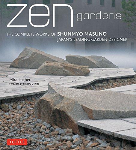 9784805311943: Zen Gardens: The Complete Works of Shunmyo Masuno, Japan's Leading Garden Designer