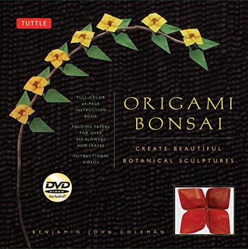 Origami Bonsai Kit: Create Beautiful Botanical Sculptures!: Coleman, Benjamin John