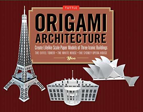 Origami Architecture Kit: Create Lifelike Scale Paper: Yee