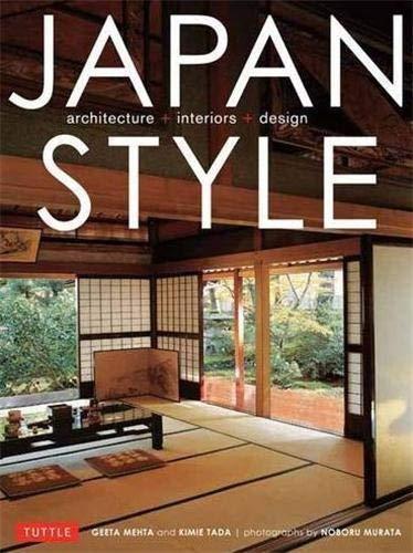 9784805312599: Japan Style: Architecture, Interiors, Design/Anglais