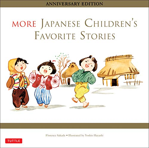 9784805312650: More Japanese Children's Favorite Stories: Anniversary Edition