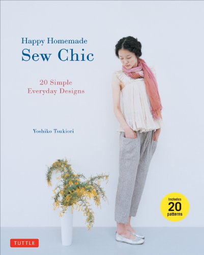 9784805312872: Happy Homemade: Sew Chic: 20 Simple Everyday Designs