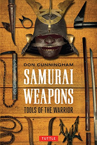 9784805312957: Samurai Weapons: Tools of the Warrior