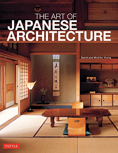 9784805313022: The Art of Japanese Architecture