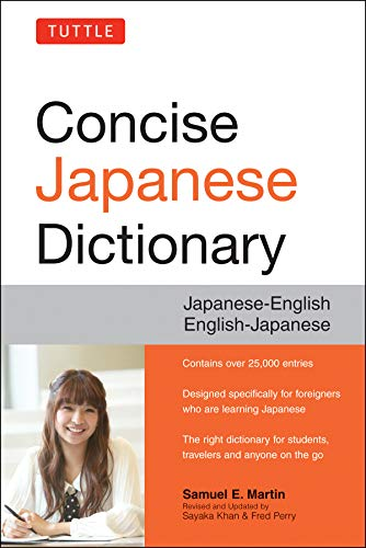 Tuttle Concise Japanese Dictionary: Japanese-English English-Japanese: Martin, Samuel E.;