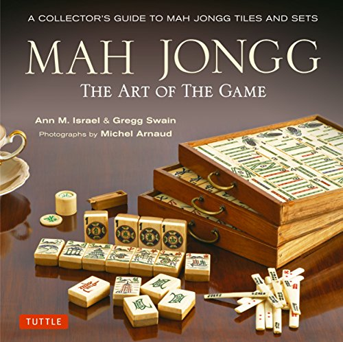 9784805313237: Mah Jongg: The Art of the Game: A Collector's Guide to Mah Jongg Tiles and Sets