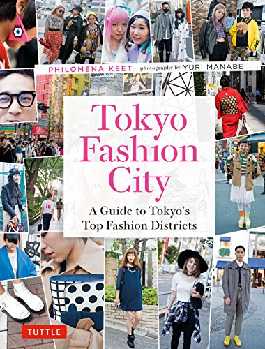 Tokyo Fashion City A Detailed Guide To Tokyo S Trendiest