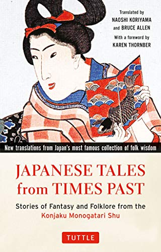 Japanese Tales from Times Past: Stories of