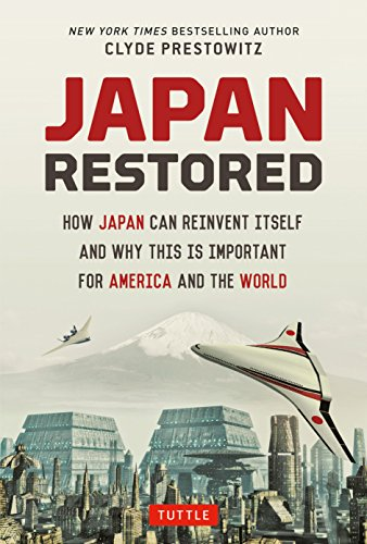 9784805313466: Japan Restored: How Japan Can Reinvent Itself and Why This Is Important for America and the World