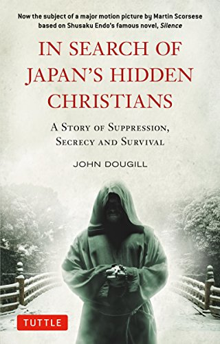 9784805313565: In Search of Japan's Hidden Christians: A Story of Suppression, Secrecy and Survival