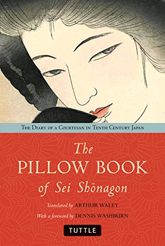 9784805314623: The Pillow Book of Sei Shonagon: The Diary of a Courtesan in Tenth Century Japan