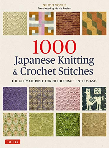 9784805315194: 1000 Japanese Knitting & Crochet Stitches: The Ultimate Bible for Needlecraft Enthusiasts
