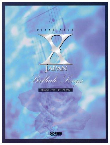 9784810823837: X JAPAN Ballade Songs PIANO SOLO Music Score [JAPAN]
