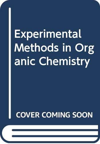 9784833701686: Experimental Methods in Organic Chemistry
