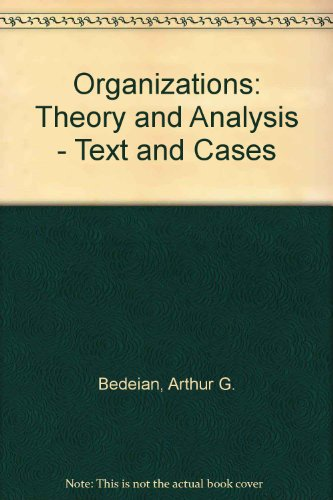 9784833701822: Organizations: Theory and Analysis - Text and Cases