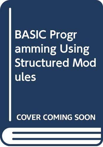 9784833701853: BASIC Programming Using Structured Modules