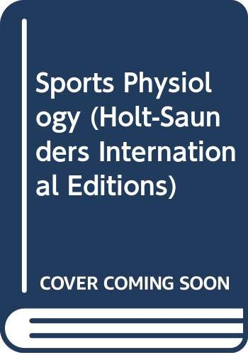 9784833701945: Sports Physiology (Holt-Saunders International Editions)