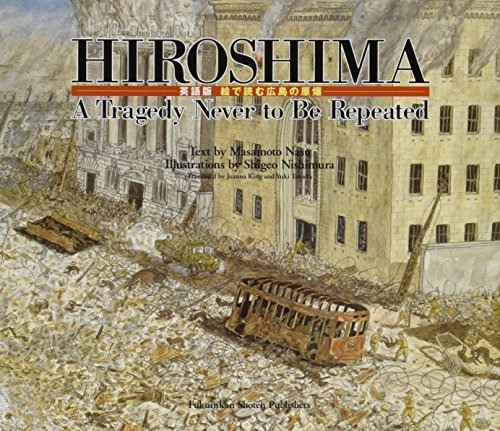 9784834012002: HIROSHIMA, A TRAGEDY NEVER TO BE REPEATED