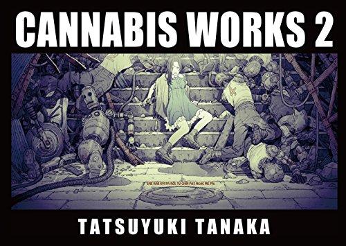 9784835453590: CANNABIS WORKS 2 Tatsuyuki Tanaka Art Book