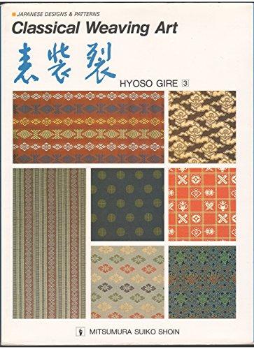 9784838101078: Classical Weaving Art (Japanese Designs & Patterns