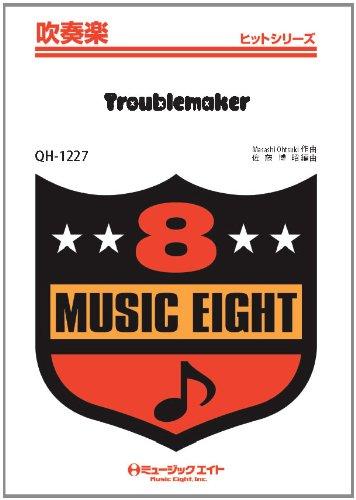 9784840075053: Troublemaker 吹奏楽ヒット曲 [QHー1227]