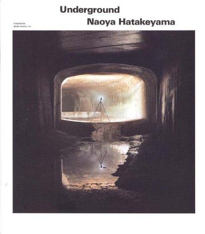9784840100885: Hatakeyama Naoya - Underground
