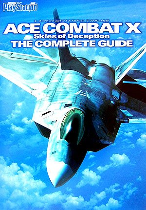 9784840237673: Ace Combat X Skies of Deception The Complete Guide