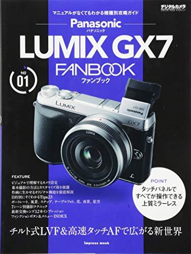 9784844335450: Panasonic LUMIX GX7 FANBOOK : chirutoshiki erubuiefu ando kōsoku tatchi ēefu de hirogaru shinsekai dejitaru kamera magajin fan bukku shirīzu.